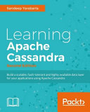 Learning Apache Cassandra   Second Edition