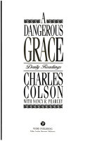 A Dangerous Grace Some Of The Christian Community S Most