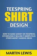 Teespring Shirt Design