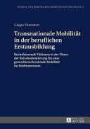 Transnationale Mobilitaet in Der Beruflichen Erstausbildung