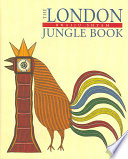 The London Jungle Book : the visual language of his native tradition...
