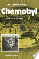 Chernobyl And Facts Surrounding This Global Disaster The