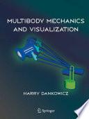 Multibody Mechanics and Visualization