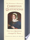 The Westminster Collection of Christian Quotations In Christian History As Well