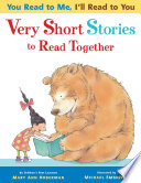 You Read to Me  I ll Read to You  Very Short Stories to Read Together