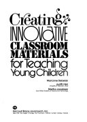 Creating innovative classroom materials for teaching young children