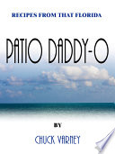 Recipes from That Florida Patio Daddy-O Bruce Vanbuskirk Who Spent The 2001 Season