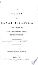 The Works of Henry Fielding  Complete in One Volume