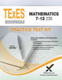 Texes Mathematics 7 12 235 Practice Test Kit
