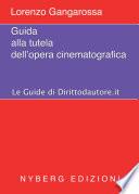 Guida alla tutela dell opera cinematografica