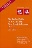 The Sanford Guide to HIV AIDS Therapy 2014  Library Edition