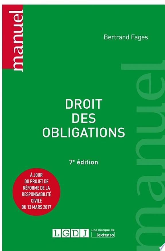 Droit des obligations / Bertrand Fages,....- Issy-les-Moulineaux : LGDJ , DL 2017