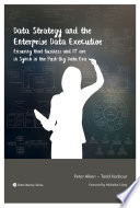 Data Strategy And The Enterprise Data Executive