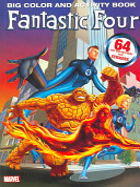 Fantastic Four Big Color and Activity Book