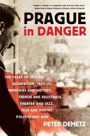 Prague in Danger
