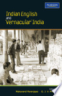 Indian English and    Vernacular    India
