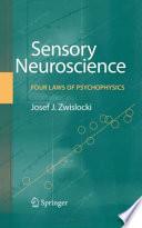 Sensory Neuroscience  Four Laws of Psychophysics