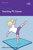 100  Fun Ideas for Teaching PE Games