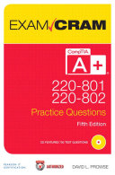 Comptia A 220 801 And 220 802 Practice Questions Exam Cram