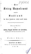 Der Krieg Napoleons gegen Russland in den Jahren 1812 und 1813