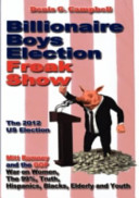 Billionaire Boys Election Freak Show
