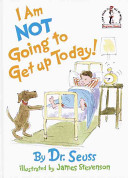 cover img of I Am Not Going to Get Up Today!