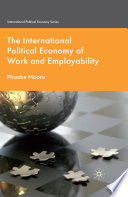 The International Political Economy of Work and Employability