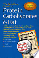 The NutriBase Guide to Protein  Carbohydrates and Fat