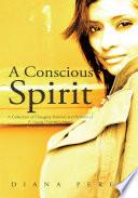 A Conscious Spirit