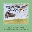 The Scottie and the Squirrel