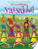 Let S Celebrate Vaisakhi Punjab S Spring Harvest Festival Maya Neel S India Adventure Series Book 7 Volume 7