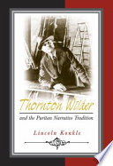 Thornton Wilder and the Puritan Narrative Tradition