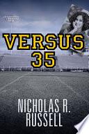 Versus 35 : depths of the soul, versus 35 follows dan...