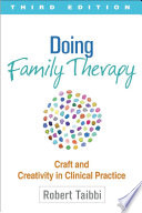 Doing Family Therapy  Third Edition