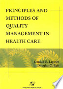 Principles and Methods of Quality Management in Health Care