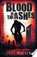 Phoenix Files Volume 2: Blood in the Ashes