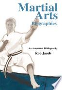 Martial Arts Biographies