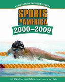 Sports in America, 2000-2009