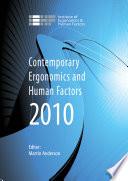 Contemporary Ergonomics and Human Factors 2010