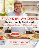Frankie Avalon s Italian Family Cookbook