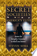 Secret Societies of America s Elite