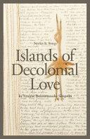 Islands of Decolonial Love by Leanne Simpson