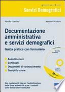 Documentazione amministrativa e servizi demografici  Guida pratica con formulario  Con CD ROM