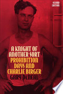A Knight Of Another Sort : supplying southern illinois with whiskey and...
