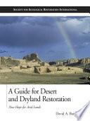 A Guide for Desert and Dryland Restoration
