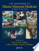 CRC Handbook of Marine Mammal Medicine  Third Edition