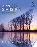 Applied Statistics  From Bivariate Through Multivariate Techniques