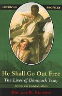 He Shall Go Out Free
