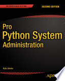 Pro Python System Administration : to apply python scripting in practice. it...