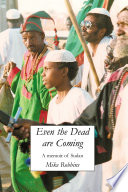 Even The Dead Are Coming : a change of lifestyle and...